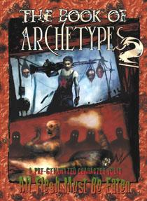 All Flesh Must Be Eaten: Book of Archetypes 2