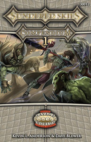 Savage Worlds RPG: Sundered Skies Compendium 1