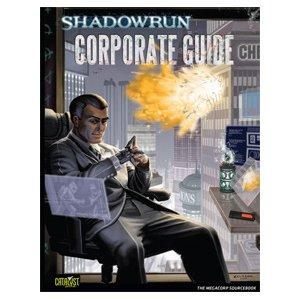 Shadowrun 4th Edition RPG: Corporation Guide