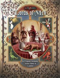 Ars Magica RPG: Lords of Men (HC)