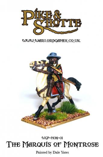 28mm Pike & Shotte: Marquis of Montrose