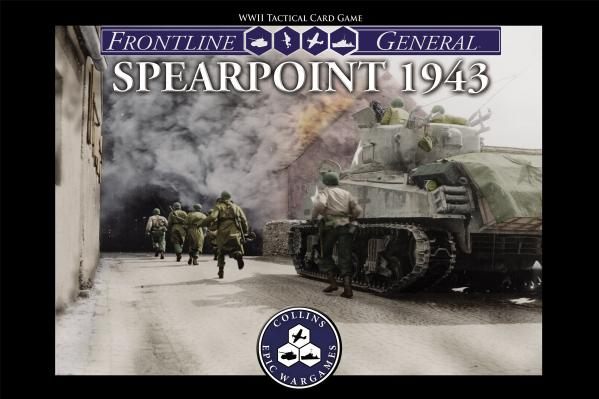 Frontline General: Spearpoint 1943 (WWII Tactical Card Game)