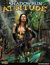 Shadowrun RPG 4th Edition: Attitude