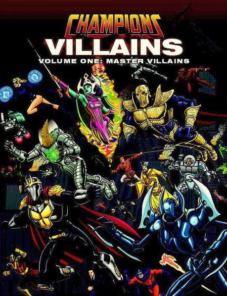 HERO System 6th Edition - Champions: Villains (Volume One: Master Villains)