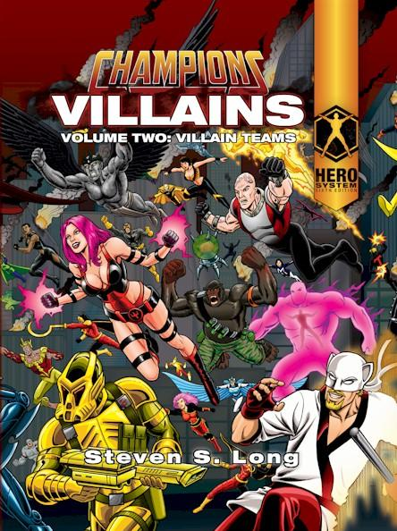 HERO System 6th Edition - Champions Villains (Volume Two: Villain Teams)