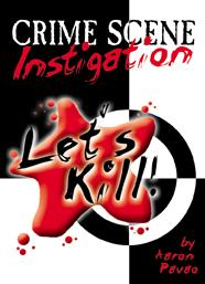 Let's Kill 3: Crime Scene Investigation