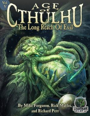 (Age Of Cthulhu) #5 The Long Reach Of Evil