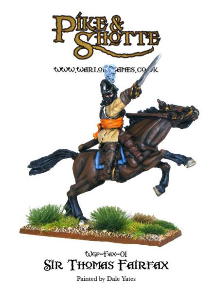 28mm Pike & Shotte: Sir Thomas Fairfax