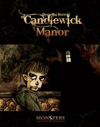 Dreadful Secrets Of Candlewick Manor (First Edition)