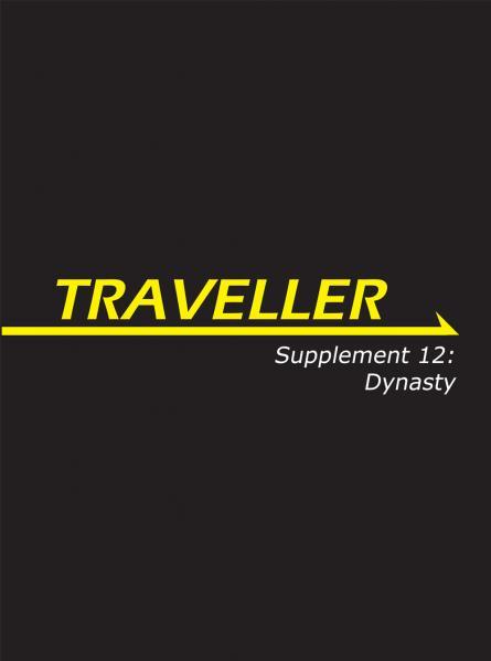 Traveller RPG - Supplement 12: Dynasty
