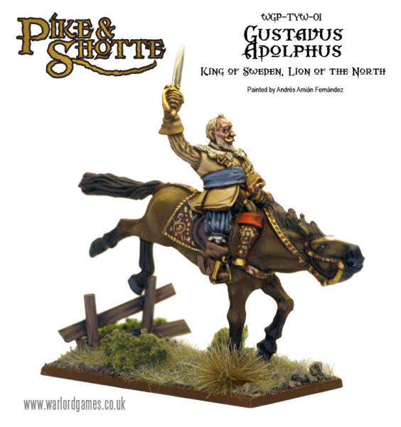 28mm Pike & Shotte: Gustavus Adolphus - King Of Sweden