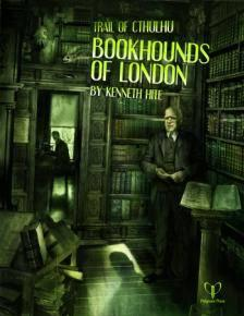 Trail of Cthulhu RPG: Bookhounds of London