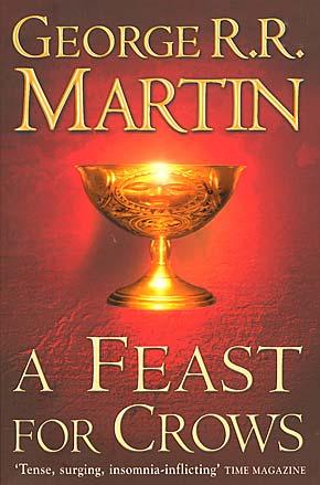 A Game of Thrones Novel - Book 4: A Feast for Crows (PB)