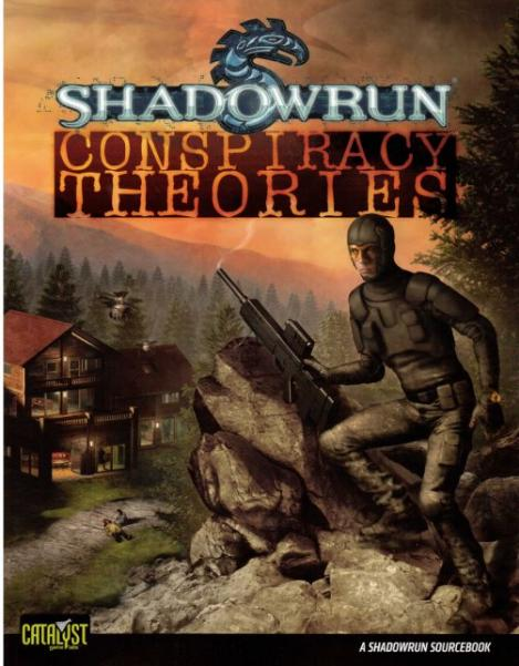 Shadowrun RPG 4th Edition: Conspiracy Theories