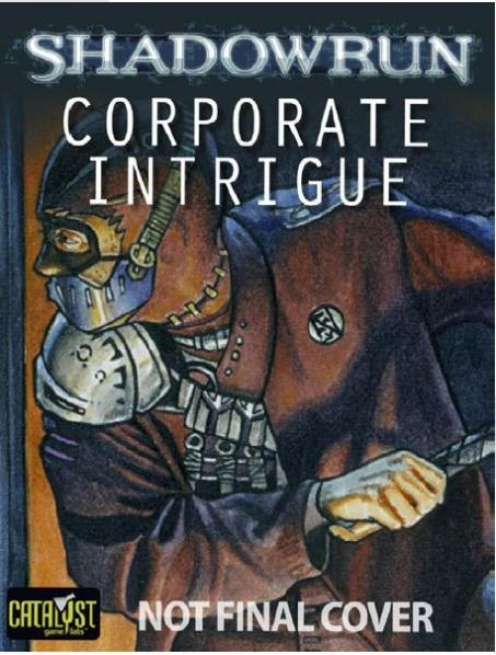 Shadowrun RPG 4th Edition: Corporate Intrigue