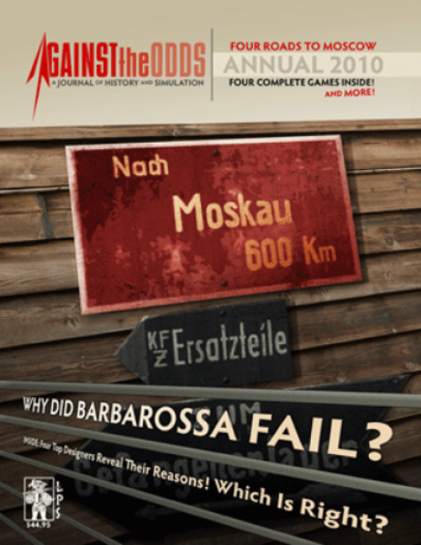 Against the Odds Annual 2010: Four Roads to Moscow