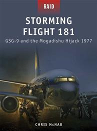 [Raid #019] Storming Flight 181: GSG-9 & The Mogadishu Hijack 1977