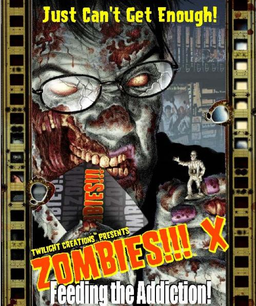 Zombies!!! X: Feeding The Addiction