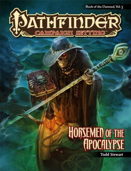Pathfinder Chronicles: Book of the Damned Vol 3: Horsemen of the Apocalypse
