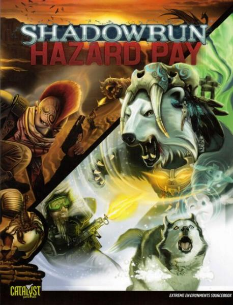 Shadowrun RPG 4th Edition: Hazard Pay Deep Shadows
