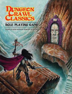 Dungeon Crawl Classics RPG: Core Rulebook [DCC RPG]