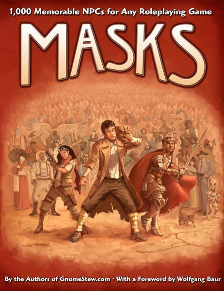Masks: 1,000 Memorable NPCs for Any Roleplaying Game