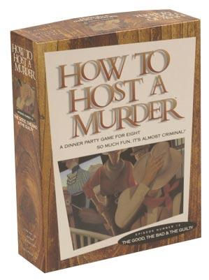 How to Host a Murder: The Good, The Bad & The Guilty (with CD)