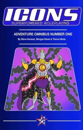ICONS RPG: Adventure Omnibus Number One