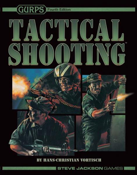 GURPS RPG - 4th Edition: Tactical Shooting