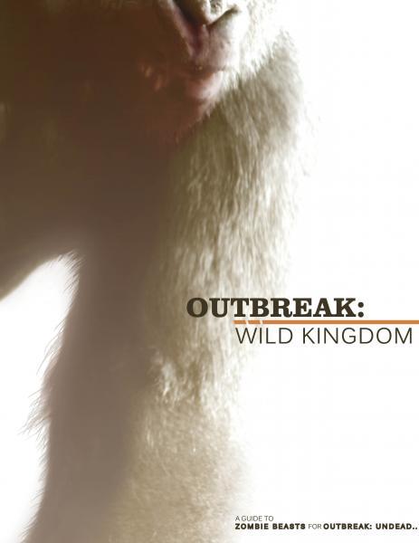 Outbreak: Undead RPG: Wild Kingdom