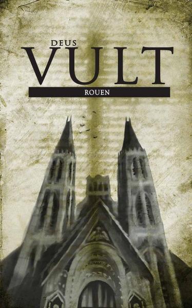 Deus Vult RPG - Rouen: City Of Sinners