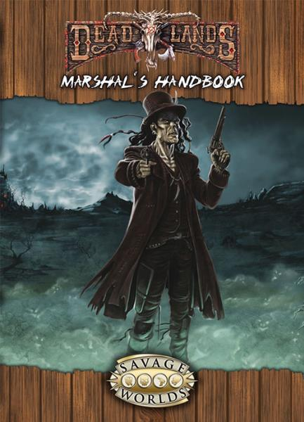Deadlands Reloaded: Deadlands Marshal's Handbook Explorers