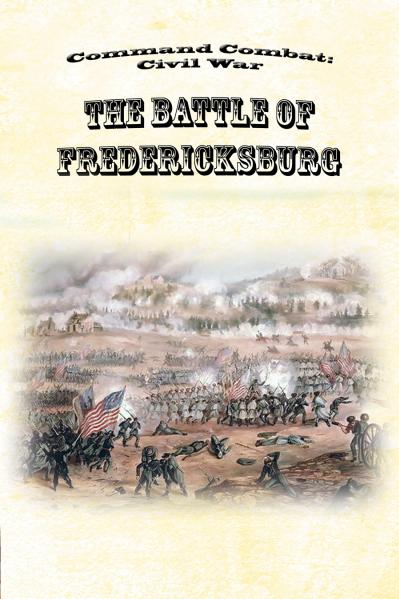 Command Combat: Civil War - Battle Pack: Fredericksburg