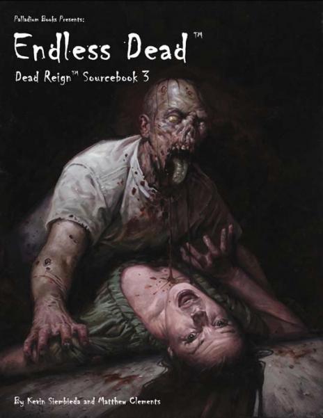 Dead Reign - Sourcebook: Endless Dead