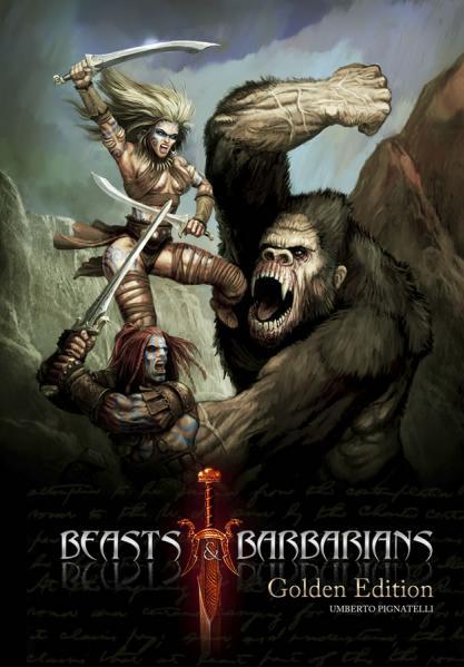 Savage Worlds RPG: Beasts & Barbarians [Golden Edition]