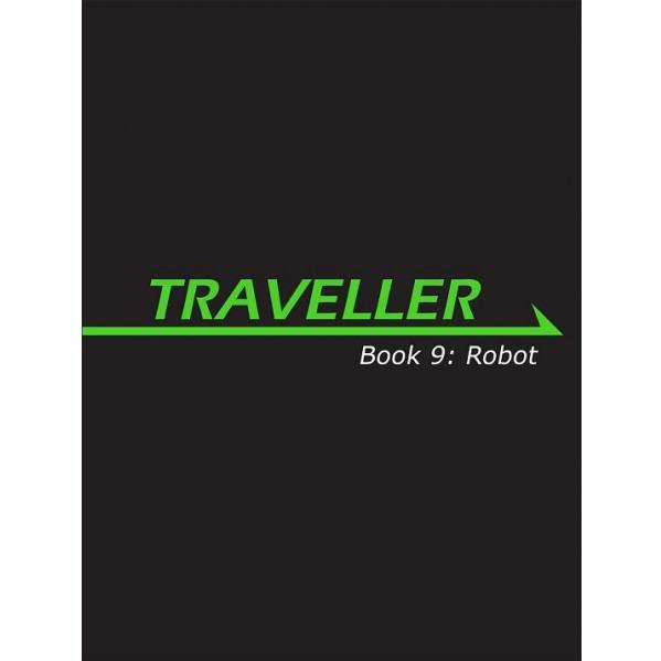 Traveller RPG - Book 9: Robot