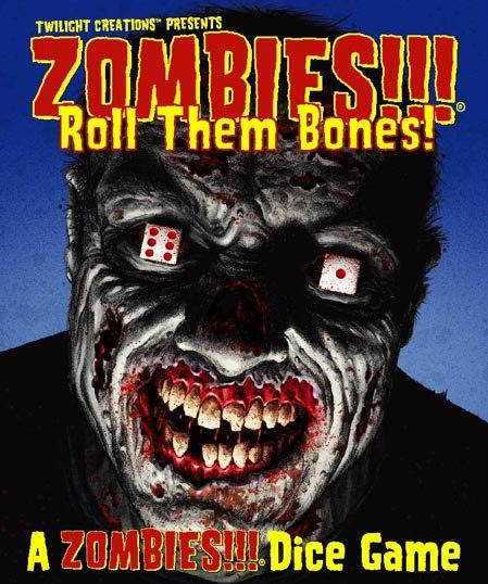 Zombies!!! - Dice Game: Roll the Bones