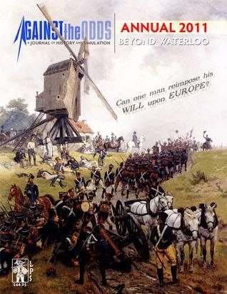 Against the Odds Annual 2011: Beyond Waterloo