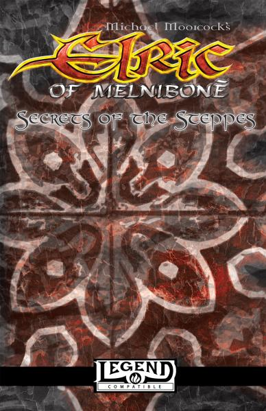 Secrets Of The Steppes (Elric Of Melnibone)