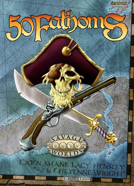 Savage Worlds RPG: 50 Fathoms Explorers Edition
