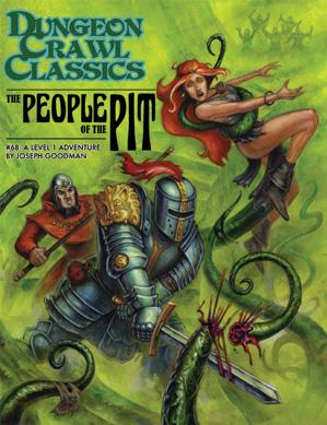 Dungeon Crawl Classics RPG: (Adventure) #68 The People Of The Pit