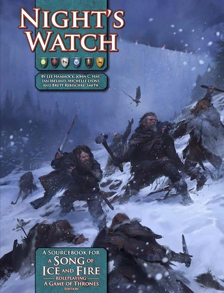 A Song Of Ice & Fire RPG: Night's Watch (Sourcebook)