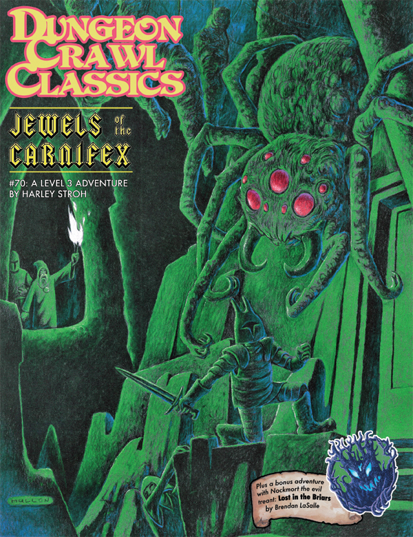 Dungeon Crawl Classics RPG: (Adventure) #70 Jewels Of The Carnifex