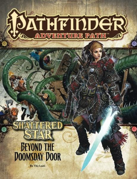 Pathfinder Adventure Path: Beyond the Doomsday Door (Shattered Star 4 of 6)