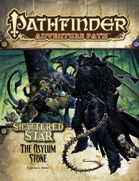 Pathfinder Adventure Path: The Asylum Stone (Shattered Star 3 of 6)