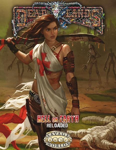 Savage Worlds RPG: Hell on Earth Reloaded
