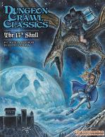 Dungeon Crawl Classics RPG: (Adventure) #71 The 13th Skull