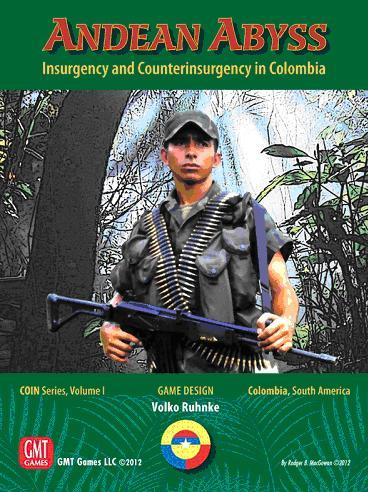 COIN Series: (Volume I) Andean Abyss - Insurgency and Counterinsurgency in Colombia