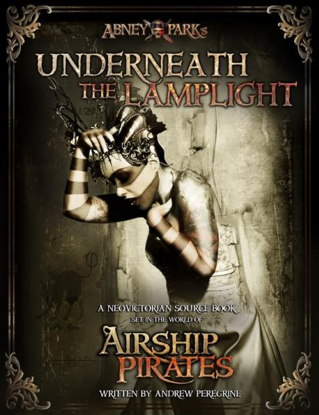 Airship Pirates: Underneath the Lamplight