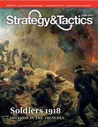 Strategy & Tactics Magazine #280: Soldiers: Decision in the Trenches, 1918
